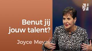 Benut jij jouw talent? – Joyce Meyer – Karakter ontwikkelen