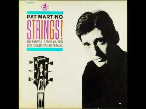 Pat Martino -  Strings! ( Full Album )