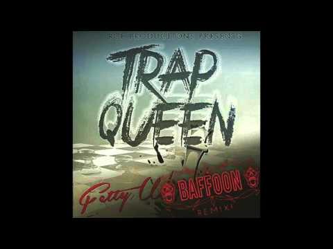 Fetty Wap - Trap Queen (Baffoon Remix)