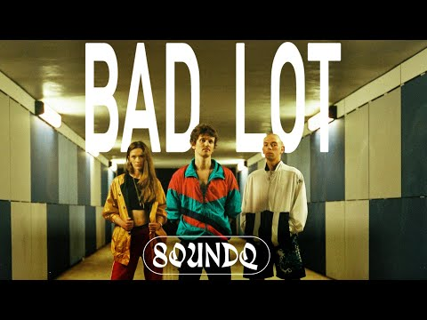 SoundQ - Bad Lot