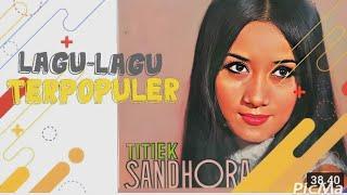 Download lagu Lagu-Lagu Terpopuler TITIEK SANDHORA