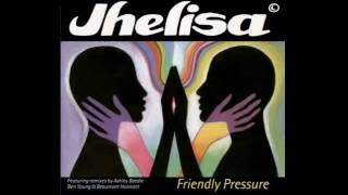 Jhelisa -  Friendly Pressure