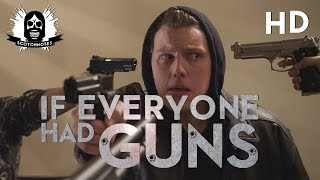 If Everyone Had Guns