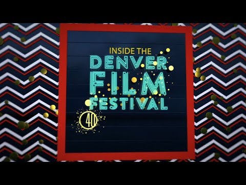 Inside the 2017 Denver Film Festival - FOX31 Special