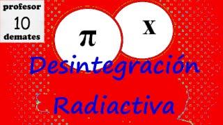 TRUCOS ley de desintegracion radiactiva ejercicios resueltos 02