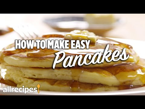 How to Make Easy Pancakes | Allrecipes.com