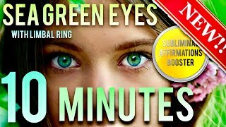 🎧 GET SEA GREEN EYES WITH LIMBAL RING IN 10 MINUTES! SUBLIM…