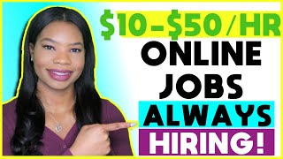 12 Companies ALWAYS Hiring For Work-From-Home Jobs! | 2021