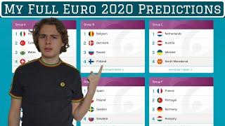 My FULL Euro 2020 Predictions   Winners, Golden Boot, Best Player, Etc