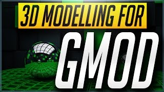 How to Create & Texture 3D Models for Gmod with Blender! BEST WAY! [Exporting & 3D Modeling]