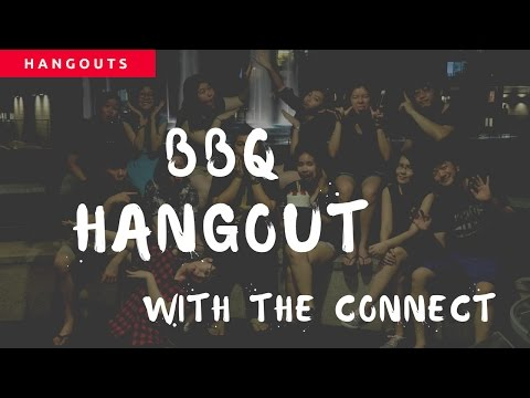 BBQ Hangouts with the connects