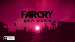 Анонсовый трейлер игры Far Cry New Dawn с The Game Awards 2018!