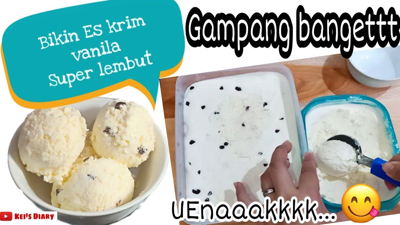Cara Bikin Es Krim Vanila Lembut Enak Gampang Banget Cara Bikin Ice Cream Vanila Lembut Youtube