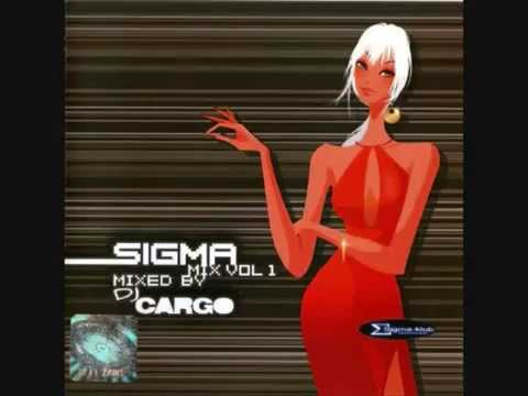 SIGMA MIX VOL.1 MIXED BY DJ CARGO