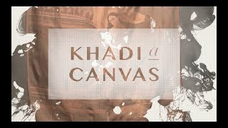 Khadi A Canvas