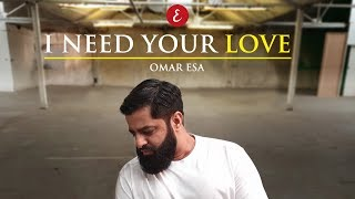 Omar Esa - I Need Your Love (Official Video)   Vocals Only