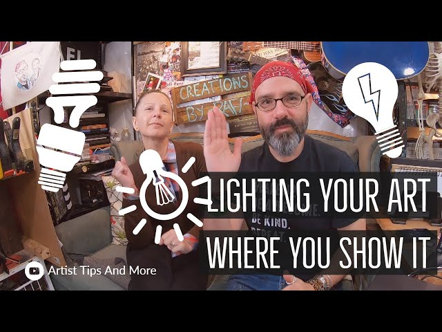 Lighting Your Art In Your Art Booth Or At A Business - Short Artist Tips