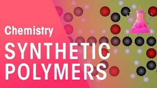 Synthetic Polymers | Chemistry for All | The Fuse School