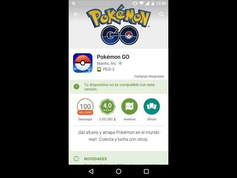 Instalar Pokemon GO.  Whatapps  Clash. Tu Dispositivo No Es Compatible.