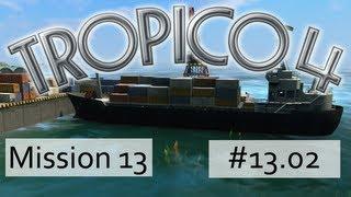 Tropico 4 - #13.02 - Die blinde Revolution - Let's Play [Deutsch / Full HD]