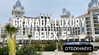 Granada luxury Belek 5 что за отель Обзор май 2021