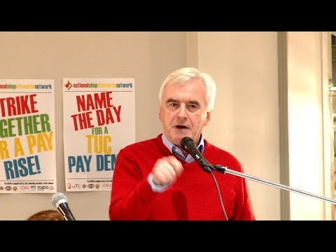 Lobby of TUC - Full speeches - John McDonnell, Len McCluskey and more