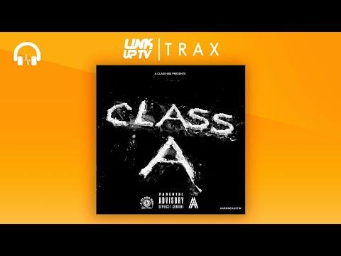 A-Class 365 - Class A (Full Mixtape) Link Up TV TRAX