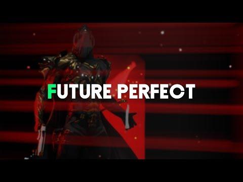 Warframe | Future Perfect (I'm Back & Tennocon 2018) thumbnail