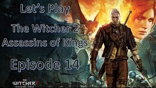 The Witcher 2 : Assassins of Kings (Enhanced Edition) - Episode 14 - Old Mines