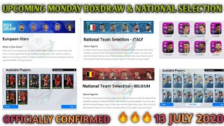 Upcoming Monday 13 July Boxdraw & National Team Selection In PES 2020 Mobile  Officially Confirmed