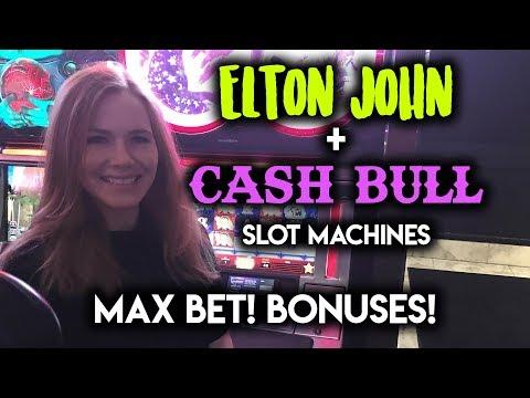 MAX BET! Elton John Slot Machine! CASH BULL BONUS WIN!!!