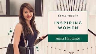 Meet Anna Haotanto of the New Savvy | Inspiring Women | Style Theory