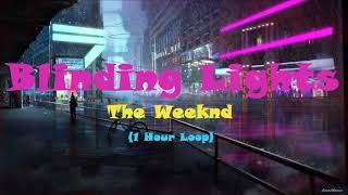 Gambar cover The Weeknd - Blinding Lights (1 Hour Loop)
