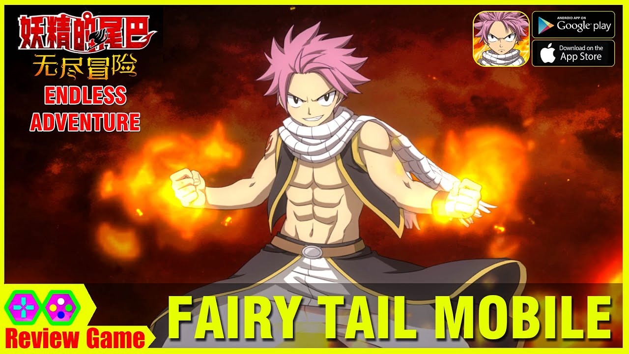 Fairy Tail: Endless Adventure  - Game Fairy Tail Mobile Online FREE Ra Mắt Hôm Nay ANDROID/IOS