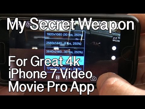 Secret Weapon for Great iPhone 7 4K Video - Movie Pro