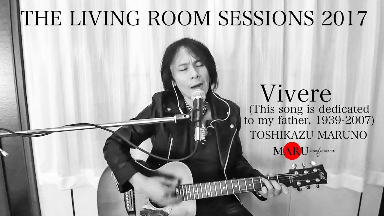 MARU | The Living Room Sessions 2017 -Vivere (This song is dedicated ...