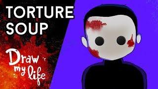 El MISTERIO de TORTURE SOUP - Draw My Life en Español