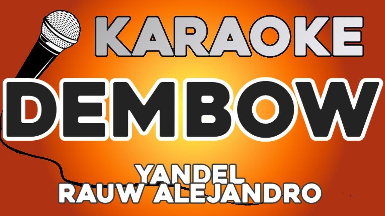 KARAOKE (Dembow - Yandel, Rauw Alejandro)