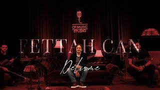 Fettah Can - Delirme (CF Akustik) Resimi