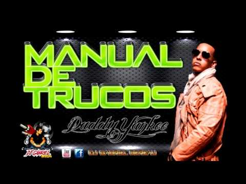 Daddy Yankee   Manual de Trucos   audio original