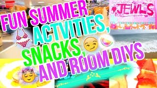 ❤Fun Summer Activities, DIY Snacks, and Room DIYS❤