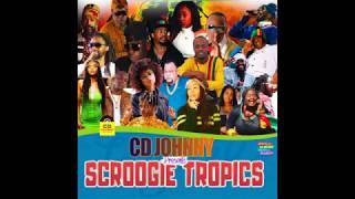 CD JOHNNY SCROOGIE TROPICS REGGAE MIX 2019