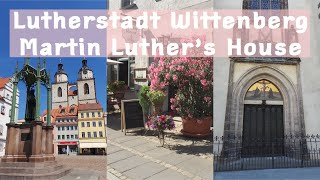Lutherstadt Wittenberg and Reformation Museum (Lutherhaus)