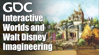 Playing with Magic: Interactive Worlds and Walt Disney Imagineering