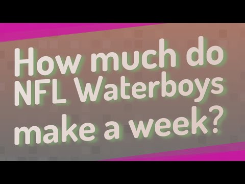 How Much Do NFL Waterboys Make A Week?