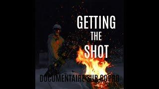 Getting the Shot - Documentaire sur Gopro ou la quête de la #videooftheday