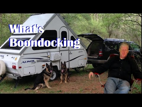 How to Boondock, and what do you need.