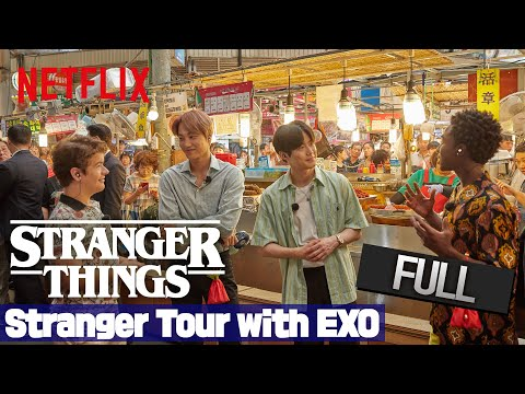 Stranger Tour / 기묘한 한국 체험 With EXO | EXO X Stranger Things 3
