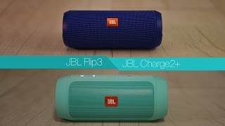 JBL Flip3 vs JBL Charge2 plus - Review