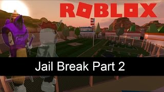 ROBLOX JAILBREAK THE MOVIE SERIES| PART 2 (ROLEPLAY)